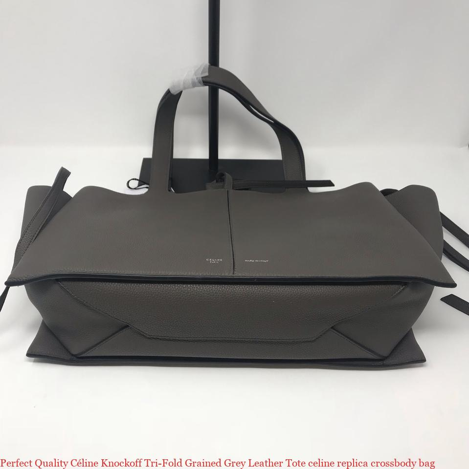 finest selection best loved purchase authentic Perfect Quality Céline Knockoff Tri-Fold Grained Grey Leather Tote celine  replica crossbody bag